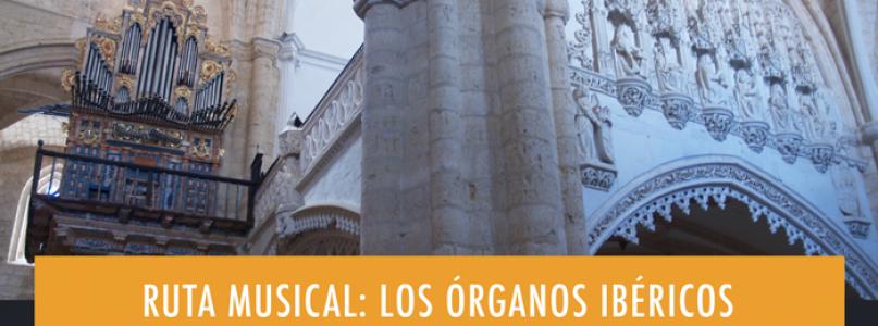 Ruta musical: los órganos ibéricos de Tierra de Campos